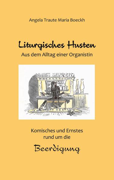 """Bild des Einbandes dieses Buches, mit Motiv """"organist"""" von Wilhelm Busch"""